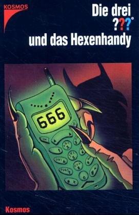 9783440088708: Die drei Fragezeichen und . . ., Das Hexenhandy
