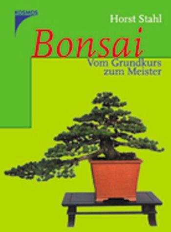 9783440088753: Bonsai. Vom Grundkurs zum Meister.