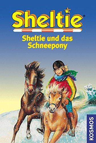 9783440088876: Sheltie, Sheltie und das Schneepony