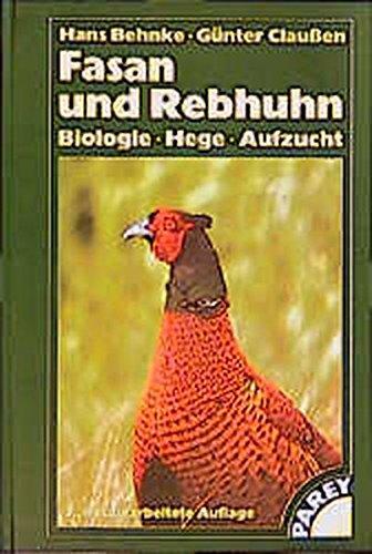 9783440089965: Fasan und Rebhuhn. Biologie, Hege, Aufzucht.