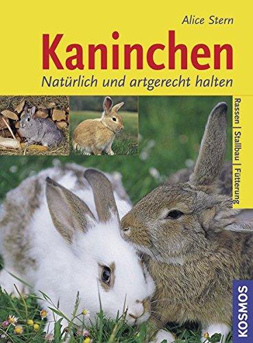Kaninchen: Natürlich und artgerecht halten: Stern-Les, Landes Alice:
