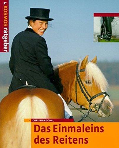 9783440090534: Das Einmaleins des Reitens.