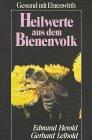 9783440091203: Heilwerte aus dem Bienenvolk (Livre en allemand)