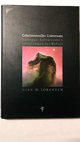 9783440092460: Geheimnisvolles Universum: Europas Astronomen entschleiern das Weltall