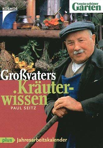 9783440093597: Großvaters Kräuterwissen.