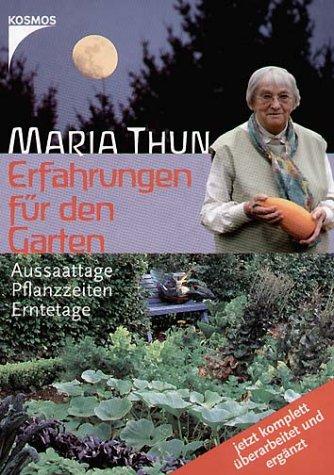 9783440094587: Erfahrungen für den Garten: Aussaattage, Pflanzzeiten, Erntetage