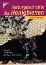 9783440094778: Naturgeschichte der Honigbienen. Sonderausgabe