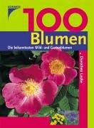 9783440095492: 100 Blumen