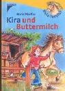 9783440096482: Mein Ponyhof. Kira und Buttermilch.