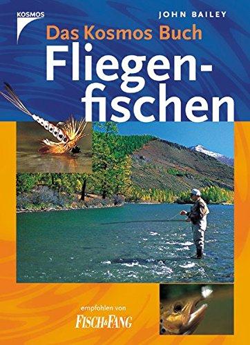 9783440096758: Das Kosmos Buch Fliegenfischen