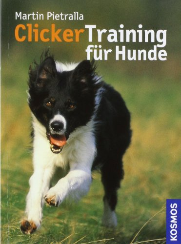 9783440097441: Clickertraining für Hunde.