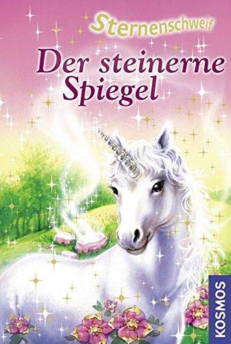 9783440099872: Sternenschweif 03. Der steinerne Spiegel