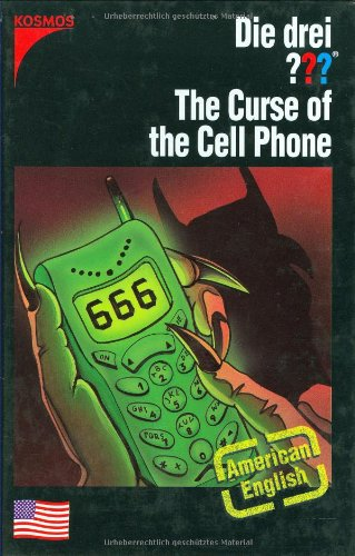9783440100646: The Curse of the Cell Phone (The Three Investigators)