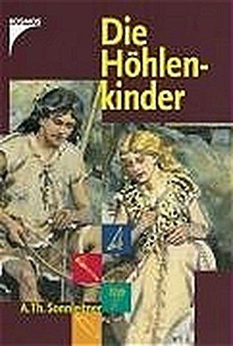 9783440101179: Die Höhlenkinder: Im Heimlichen Grund ; Im Pfahlbau ; Im Steinhaus