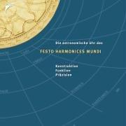 9783440103296: Festo Harmonices Mundi - Astrolabium, Kalenderuhr und Glockenspiel. Konstruktion - Funktion - Präzision