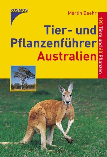 9783440104545: Tier- und Pflanzenführer Australien: 190 Tiere und 60 Pflanzen