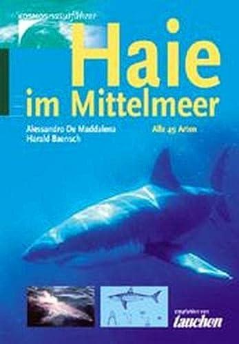 Haie im Mittelmeer: Alle 49 Arten - DeMaddalena, Alessandro; Bänsch, Harald