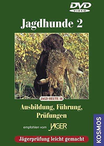 9783440105511: Jagdhunde 2 - Ausbildung/Führung/Prüfungen [Alemania] [DVD]
