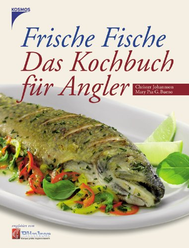 9783440106556: Frische Fische. Das Kochbuch für Angler