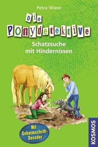 9783440108451: Die Ponydetektive 02. Schatzsuche mit Hindernissen