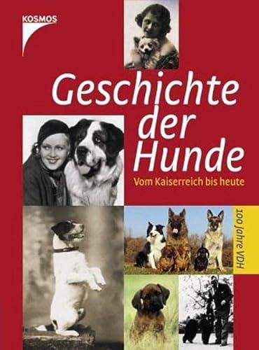 Geschichte der Hunde vom Kaiserreich bis heute. - Dreesbach, Anne, Britta Kägler und Susanne Vers