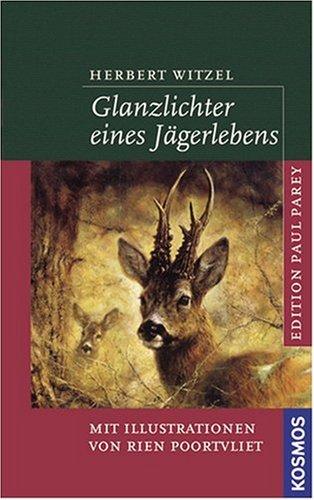 9783440109113: Glanzlichter eines Jägerlebens