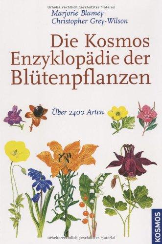 Die Kosmos-Enzyklopädie der Blütenpflanzen (9783440110201) by [???]