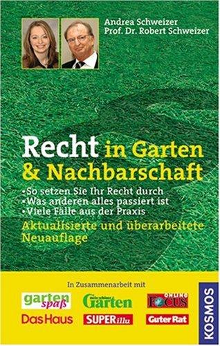 9783440110720: Recht In Garten & Nachbarschaft Probleme Mit ... Probleme Mit Den Pflanzen