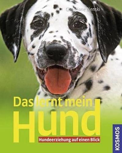 9783440111550: Das lernt mein Hund: Hundeerziehung auf einen Blick