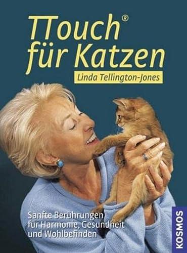 9783440111604: TTouch f�r Katzen: Sanfte Ber�hrungen f�r Harmonie, Gesundheit und Wohlbefinden