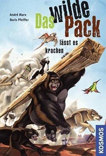 9783440112557: Das wilde Pack 04. Das wilde Pack lässt es krachen