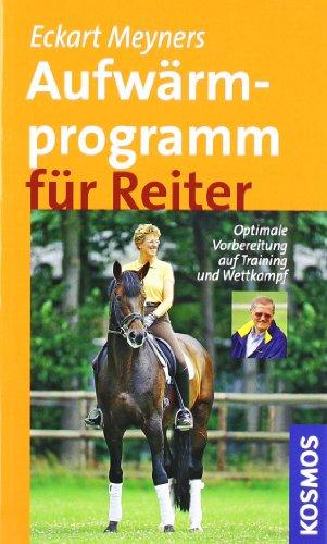 Beispielbild für Aufwärmprogramm für Reiter: Optimale Vorbereitung auf Training und Wettkampf zum Verkauf von medimops