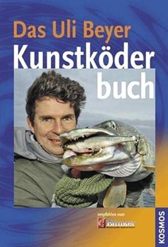 9783440113387: Das Uli Beyer Kunstköderbuch