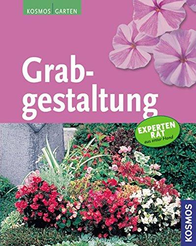 9783440113424: Grabgestaltung: Kosmos Garten