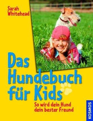 9783440114407: Das Hundebuch für Kids