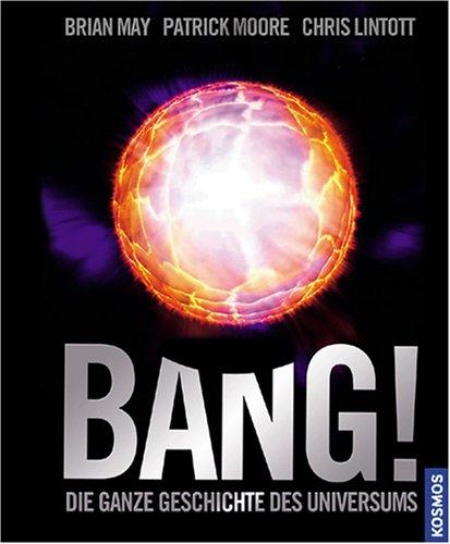 9783440115275: Bang! Die ganze Geschichte des Universums Deutsch , ca. 200 farb. Fotos u. Ill. -