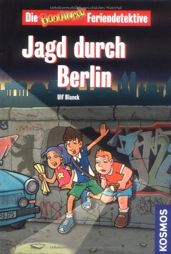 9783440115435: Die Baadingoo Feriendetektive. Jagd durch Berlin