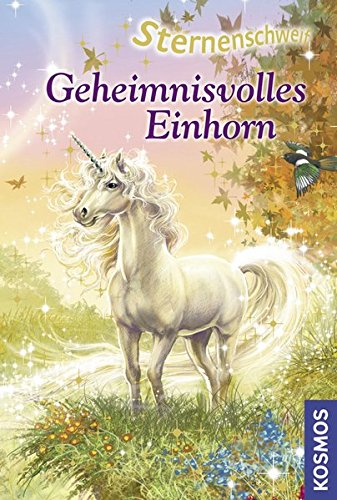 9783440115916: Geheimnisvolles Einhorn (Sternenschweif 20)