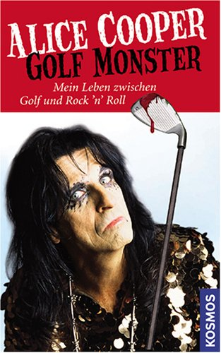 Golf Monster (9783440116074) by Alice Cooper