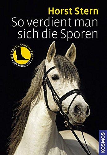 So verdient man sich die Sporen - Stern, Horst