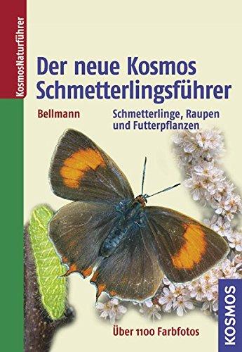 9783440119655: Der neue Kosmos-Schmetterlingsführer: Schmetterlinge, Raupen und Futterpflanzen
