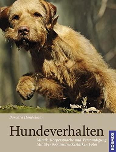 Hundeverhalten: Mimik, Korpersprache und Verstandigung: Barbara Handelman
