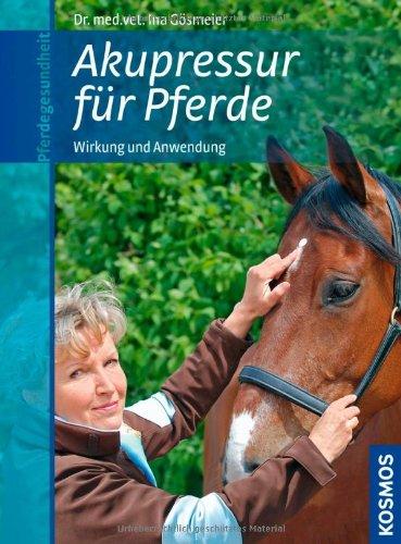 9783440120972: Akupressur für Pferde: Wirkung und Anwendung