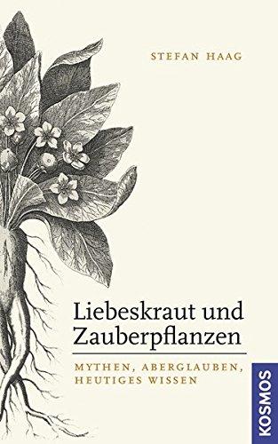9783440122310: Liebeskraut und Zauberpflanzen