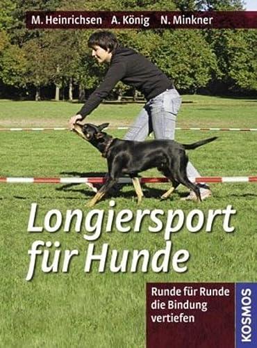 9783440122846: Longiersport für Hunde: Runde für Runde die Bindung vertiefen