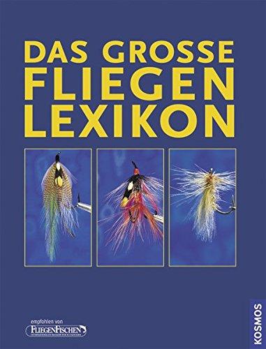 9783440123171: Das große Fliegenlexikon