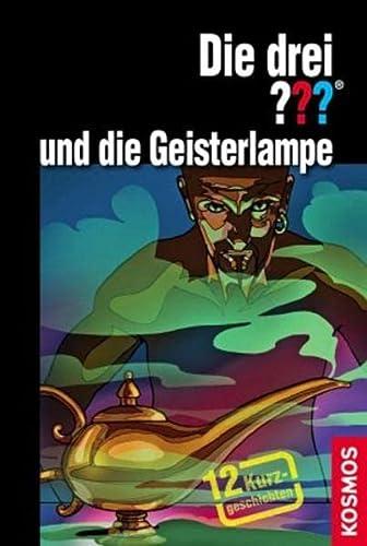 9783440123287: Die drei ??? und die Geisterlampe (drei Fragezeichen): 12 Kurzgeschichten