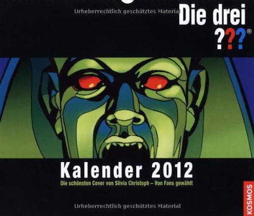 9783440123300: Die drei ??? Kalender 2012 (drei Fragezeichen): Die schönsten Cover von Silvia Christoph