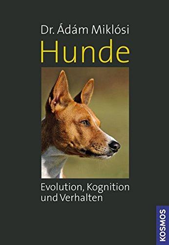 9783440124628: Hunde: Evolution, Kognition und Verhalten