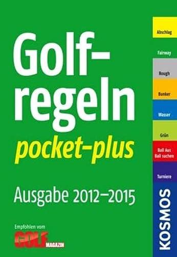 9783440125311: Golf-Regeln pocket-plus 2012 - 2015
